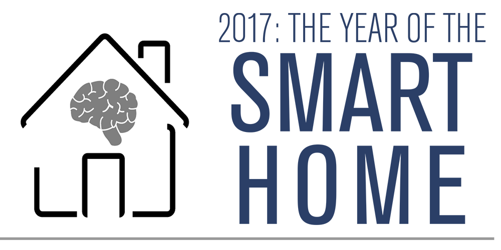 2017: The Year of the Smart Home