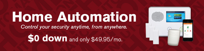 Home automation from Vector security is only $49.95 per month.